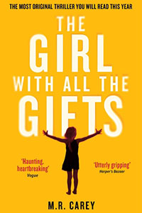 The Girl with all the Gifts: spannende en mysterieuze thriller
