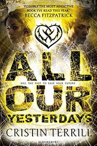 All Our Yesterdays: terug in de tijd om jezelf te redden