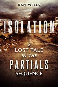 Isolation: een vergeten verhaal uit de Partials Sequence