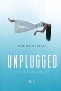 Unplugged: innovatief en actueel verhaal over onze digitale maatschappij