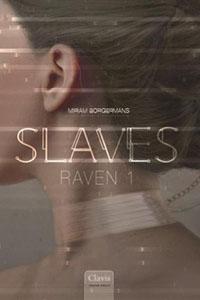 Raven: als slaaf tot eeuwige dienstbaarheid gedoemd