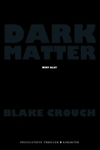 Dark Matter: Science Fiction voor beginners