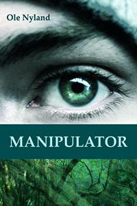Manipulator: Origineel dystopisch tweeluik van eigen bodem
