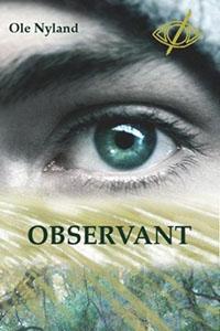 Observant: een tof dystopisch verhaal van eigen bodem