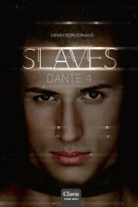 Dante: wanneer een slaaf de macht in handen krijgt