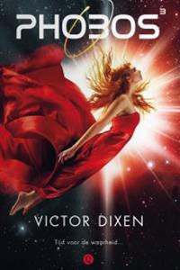 Victor Dixen stelde mij teleur met Phobos³
