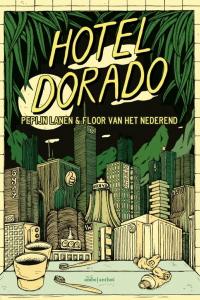 Hotel Dorado: heerlijk absurde graphic novel