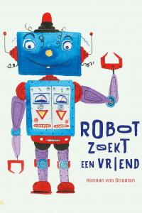 Robot zoekt een vriend: de schattigste robot ooit