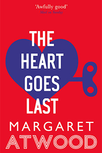 The Heart Goes Last: een beangstigend en hilarisch gedachte-experiment