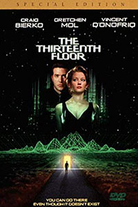 The Thirteenth Floor: Een virtuele versie van het verleden