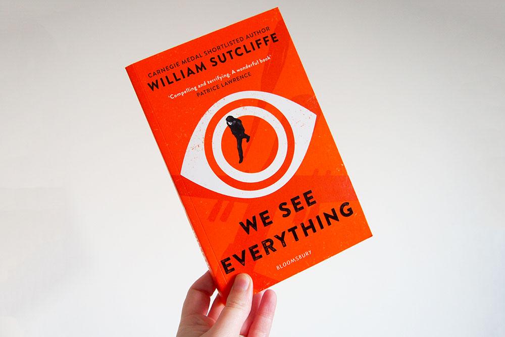We See Everything - William Sutcliffe