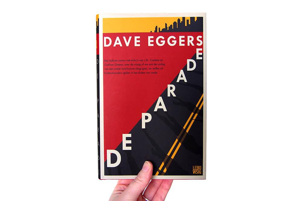 De parade - Dave Eggers