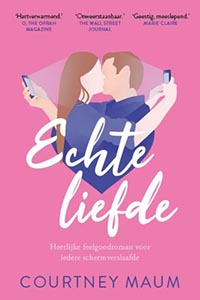 Echte liefde: romantische parodie op onze digitale samenleving