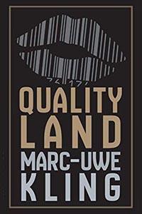 QualityLand: een parodie op de huidige digitale samenleving