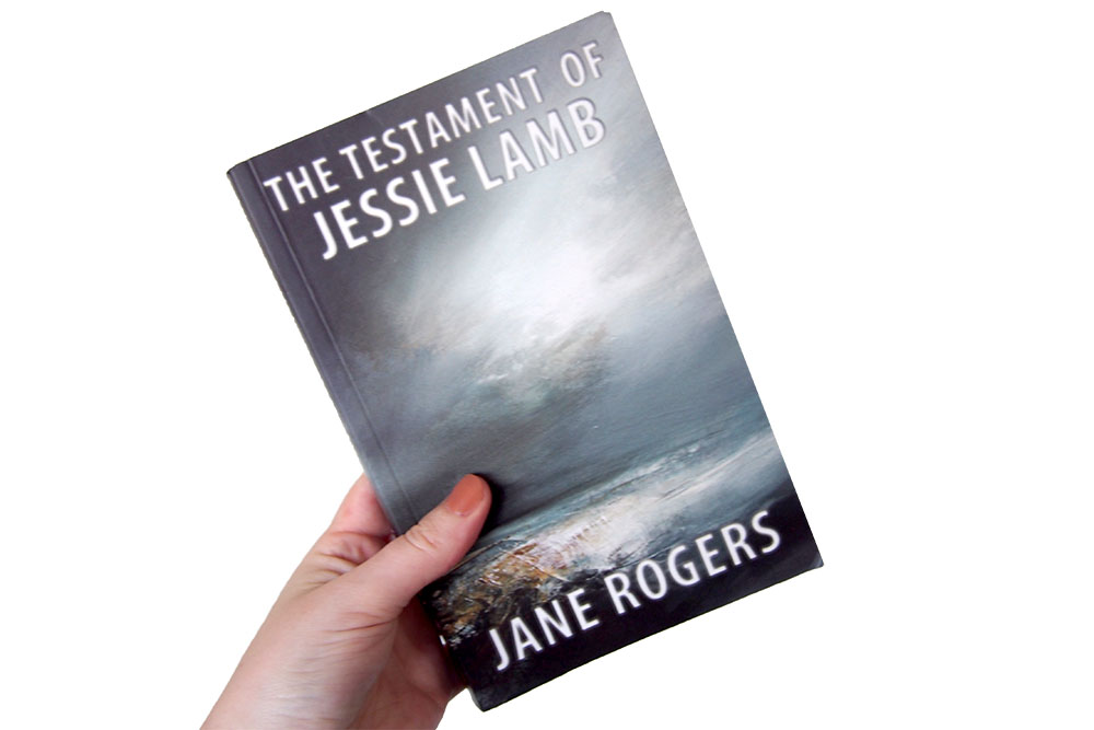 The Testament of Jessie Lamb - Jane Rogers