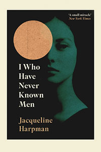 I Who Have Never Known Men: een filosofische zoektocht
